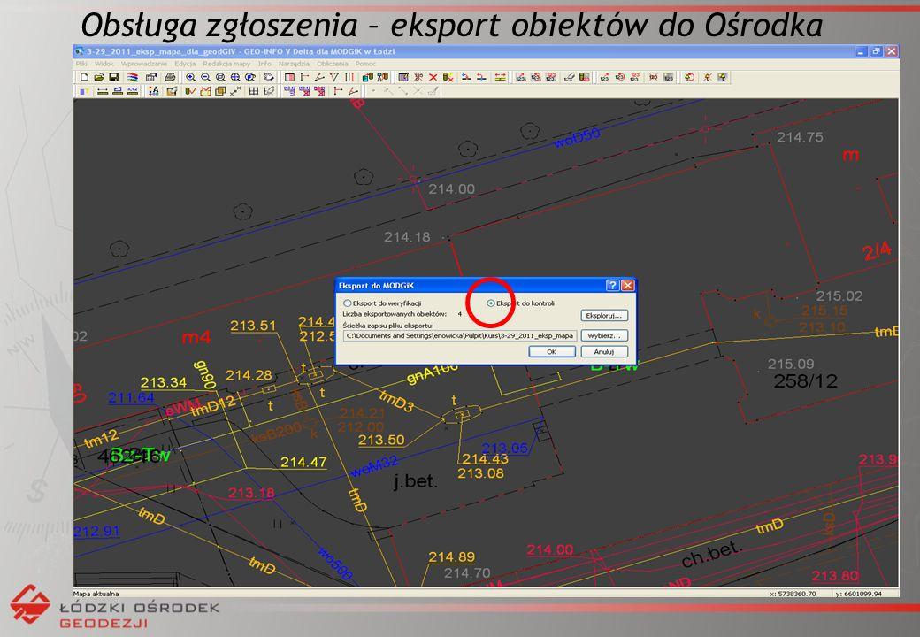 Obsługa zgłoszenia – eksport obiektów do Ośrodka
