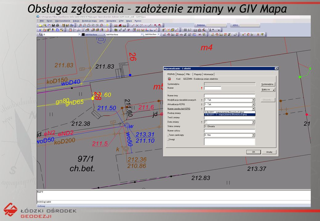 Obsługa zgłoszenia – założenie zmiany w GIV Mapa