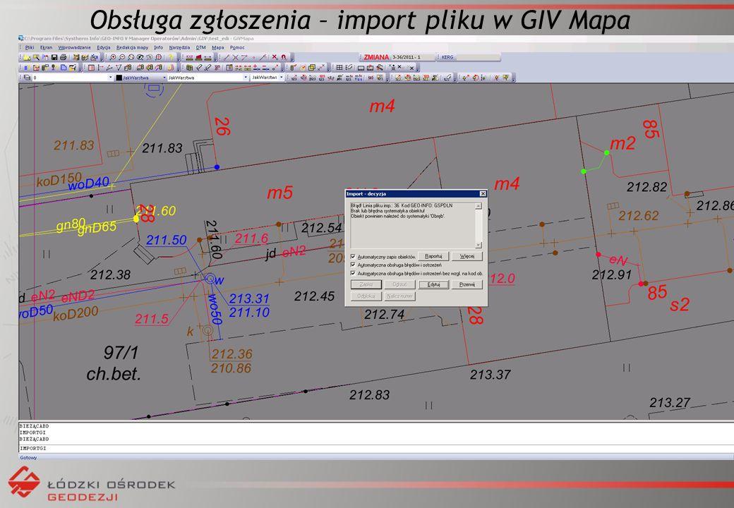 Obsługa zgłoszenia – import pliku w GIV Mapa