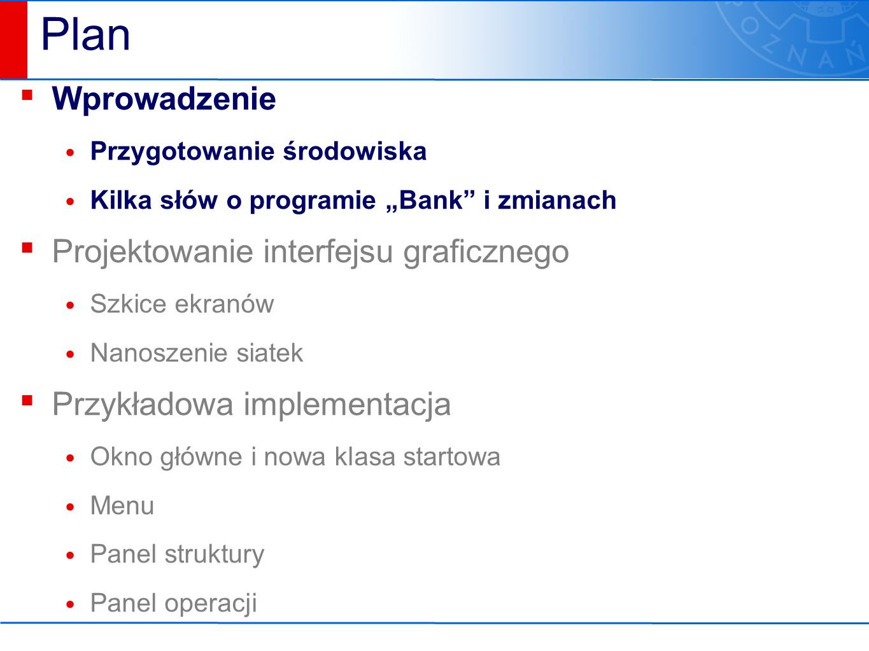 Przykładowa implementacja ▪ org.inmost.bank.app3