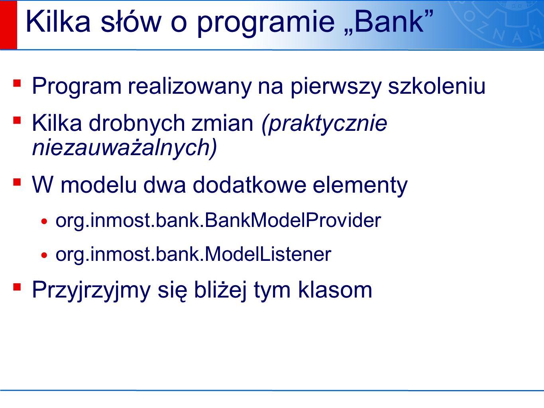 Przykładowa implementacja ▪ org.inmost.bank.app4