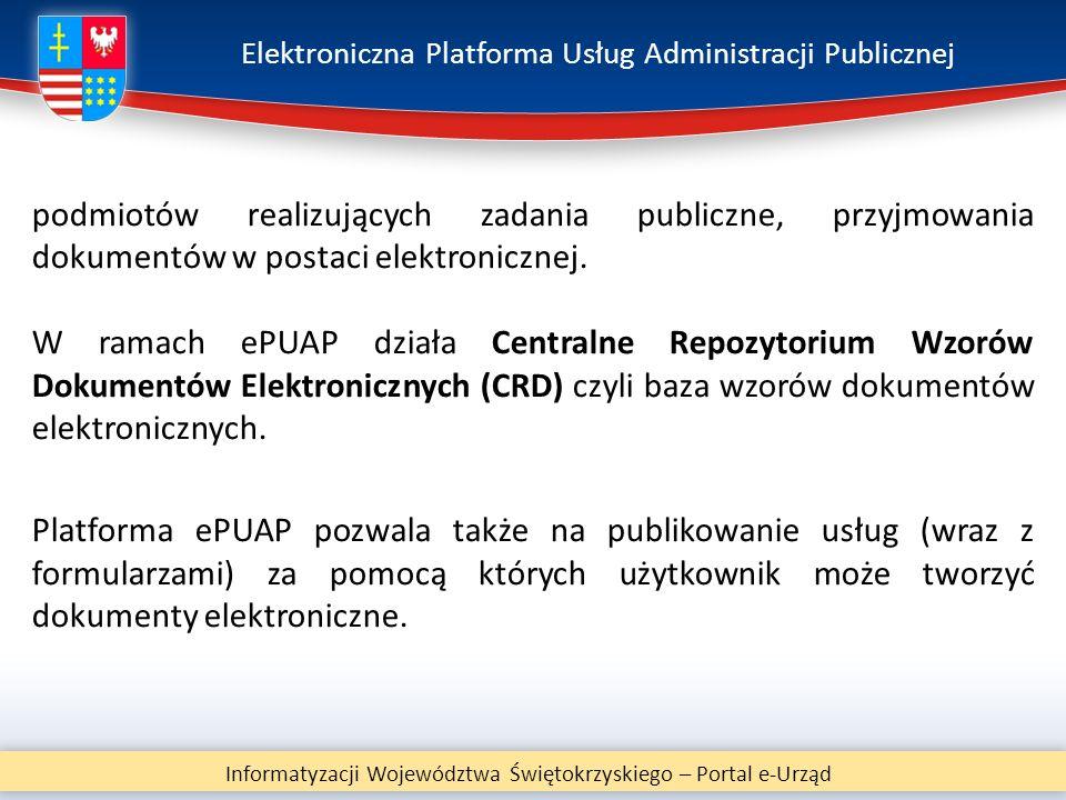 Elektroniczna Platforma Usług Administracji Publicznej Informatyzacji Województwa Świętokrzyskiego – Portal e-Urząd podmiotów realizujących zadania pu