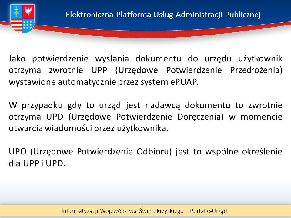 Elektroniczna Platforma Usług Administracji Publicznej Informatyzacji Województwa Świętokrzyskiego – Portal e-Urząd Jako potwierdzenie wysłania dokume