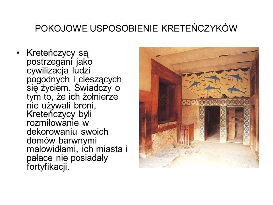POKOJOWE USPOSOBIENIE KRETEŃCZYKÓW Kreteńczycy są postrzegani jako cywilizacja ludzi pogodnych i cieszących się życiem.