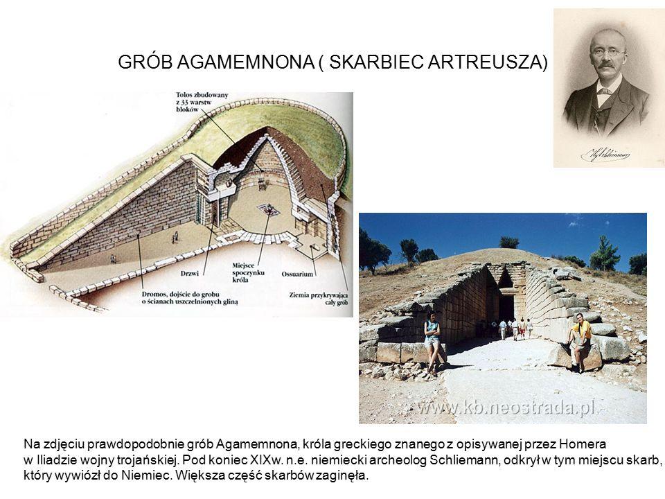 GRÓB AGAMEMNONA ( SKARBIEC ARTREUSZA) Na zdjęciu prawdopodobnie grób Agamemnona, króla greckiego znanego z opisywanej przez Homera w Iliadzie wojny tr