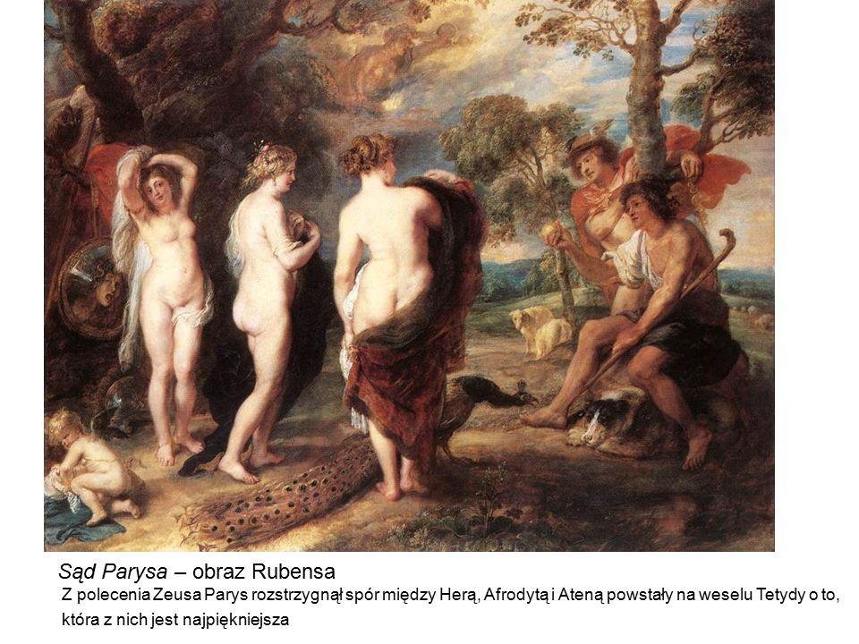 Sąd Parysa – obraz Rubensa Z polecenia Zeusa Parys rozstrzygnął spór między Herą, Afrodytą i Ateną powstały na weselu Tetydy o to, która z nich jest n