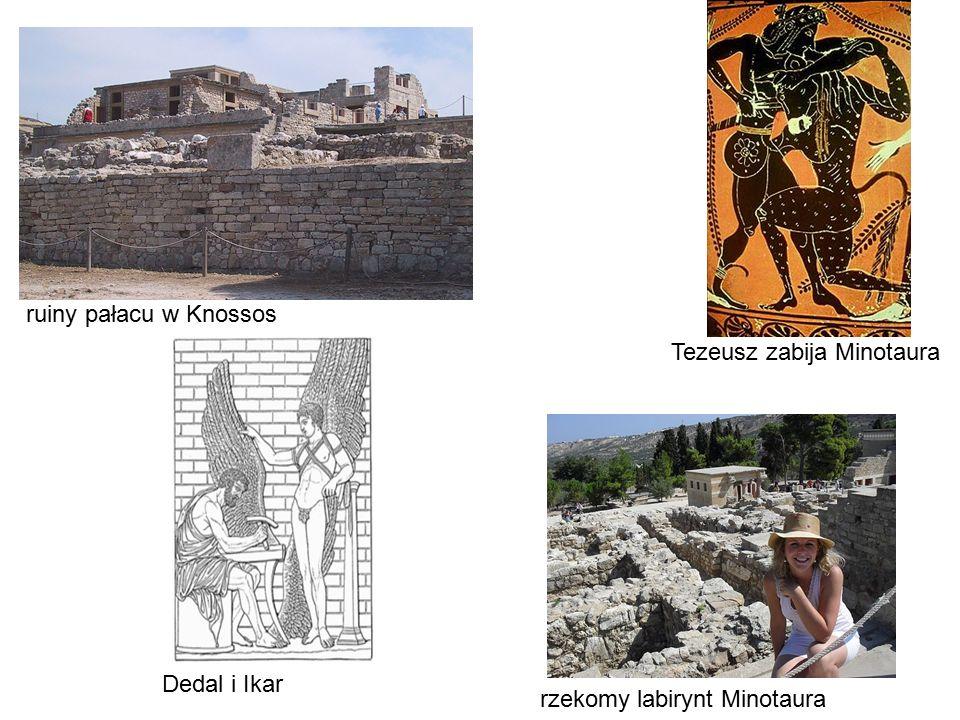 ruiny pałacu w Knossos Tezeusz zabija Minotaura rzekomy labirynt Minotaura Dedal i Ikar