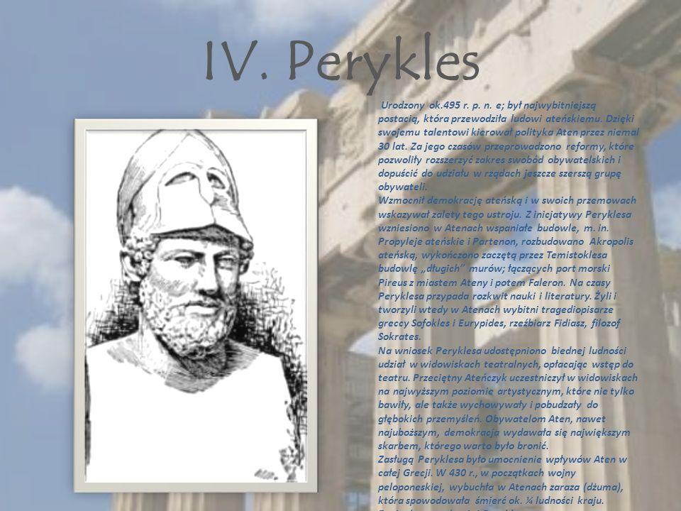 IV. Perykles Urodzony ok.495 r. p. n.