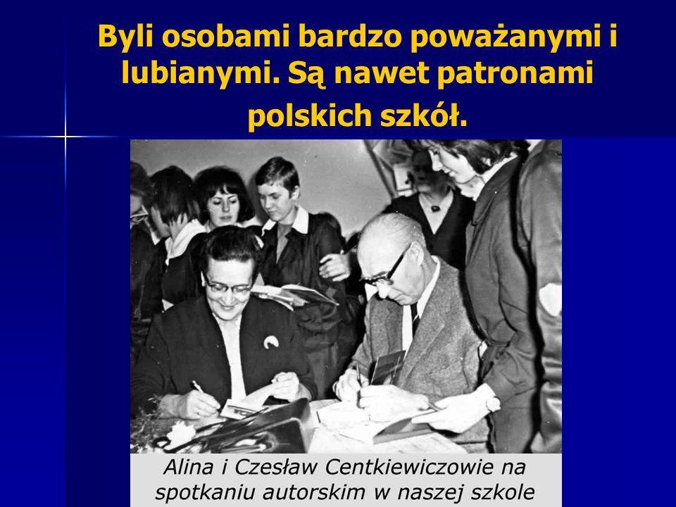 Byli osobami bardzo poważanymi i lubianymi. Są nawet patronami polskich szkół.