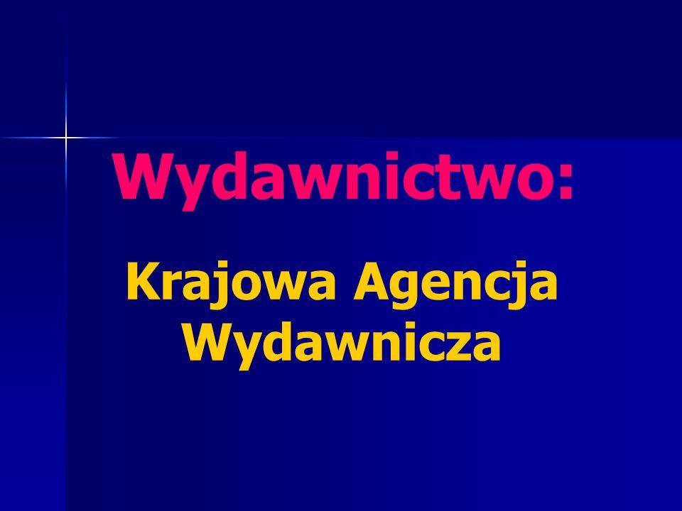 Wydawnictwo: Krajowa Agencja Wydawnicza