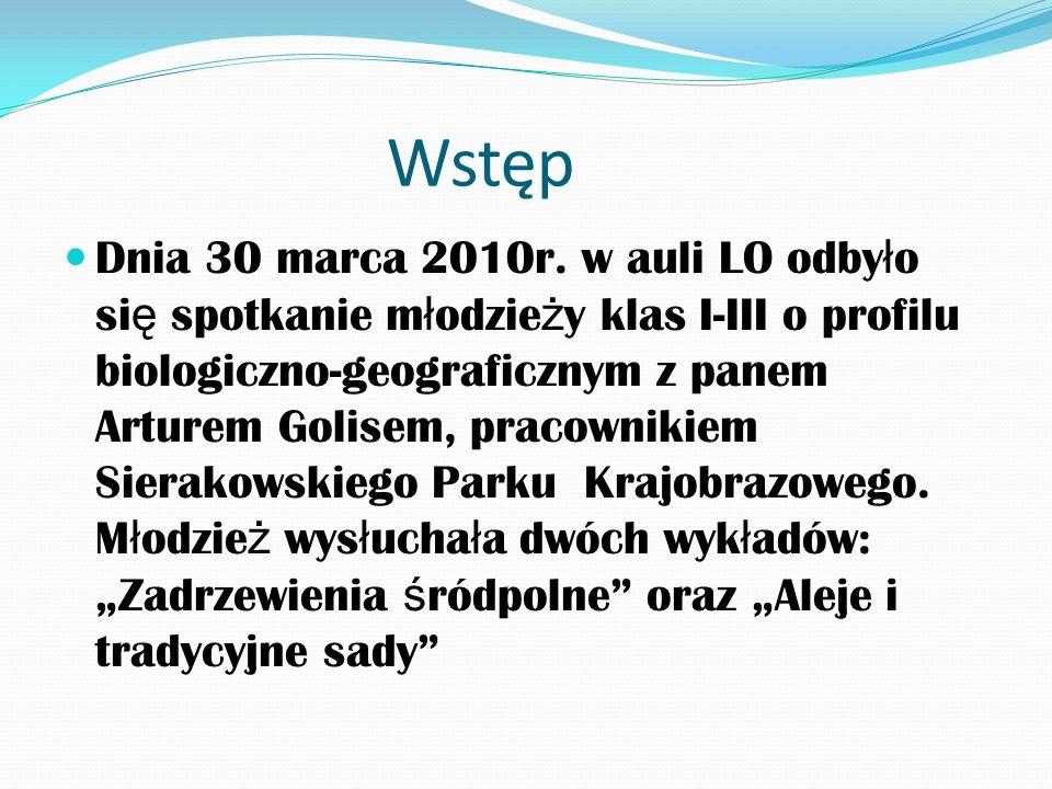 Wstęp Dnia 30 marca 2010r.