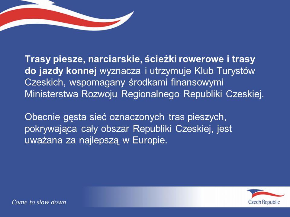 Trasy piesze, narciarskie, ścieżki rowerowe i trasy do jazdy konnej wyznacza i utrzymuje Klub Turystów Czeskich, wspomagany środkami finansowymi Ministerstwa Rozwoju Regionalnego Republiki Czeskiej.