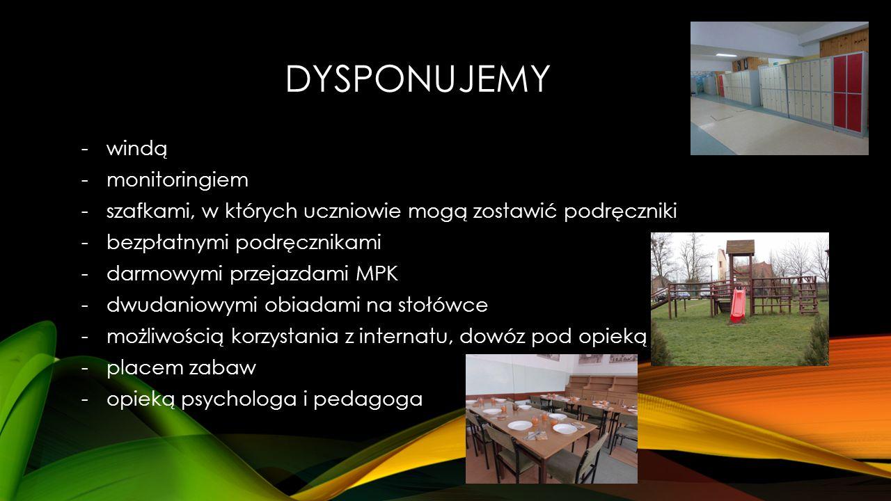 DYSPONUJEMY -windą -monitoringiem -szafkami, w których uczniowie mogą zostawić podręczniki -bezpłatnymi podręcznikami -darmowymi przejazdami MPK -dwudaniowymi obiadami na stołówce -możliwością korzystania z internatu, dowóz pod opieką -placem zabaw -opieką psychologa i pedagoga