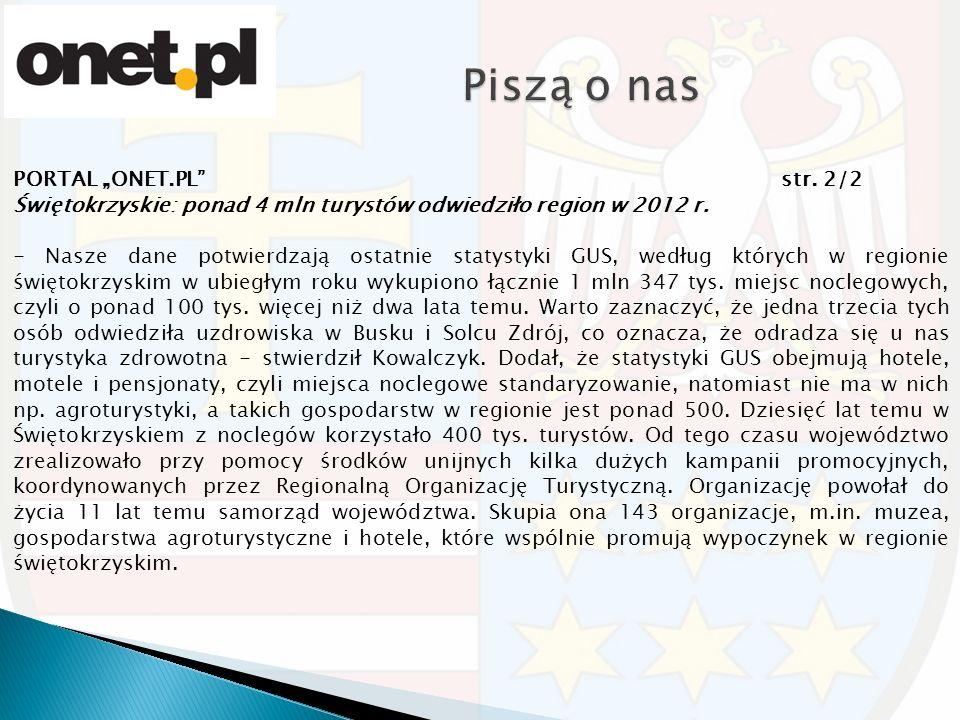 """PORTAL """"ONET.PL str. 2/2 Świętokrzyskie: ponad 4 mln turystów odwiedziło region w 2012 r."""