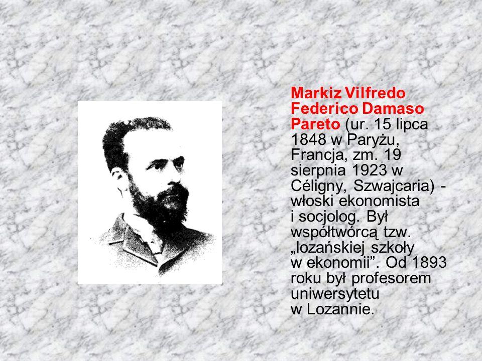 Markiz Vilfredo Federico Damaso Pareto (ur. 15 lipca 1848 w Paryżu, Francja, zm.