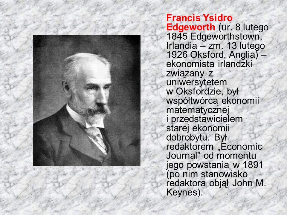 Francis Ysidro Edgeworth (ur. 8 lutego 1845 Edgeworthstown, Irlandia – zm.