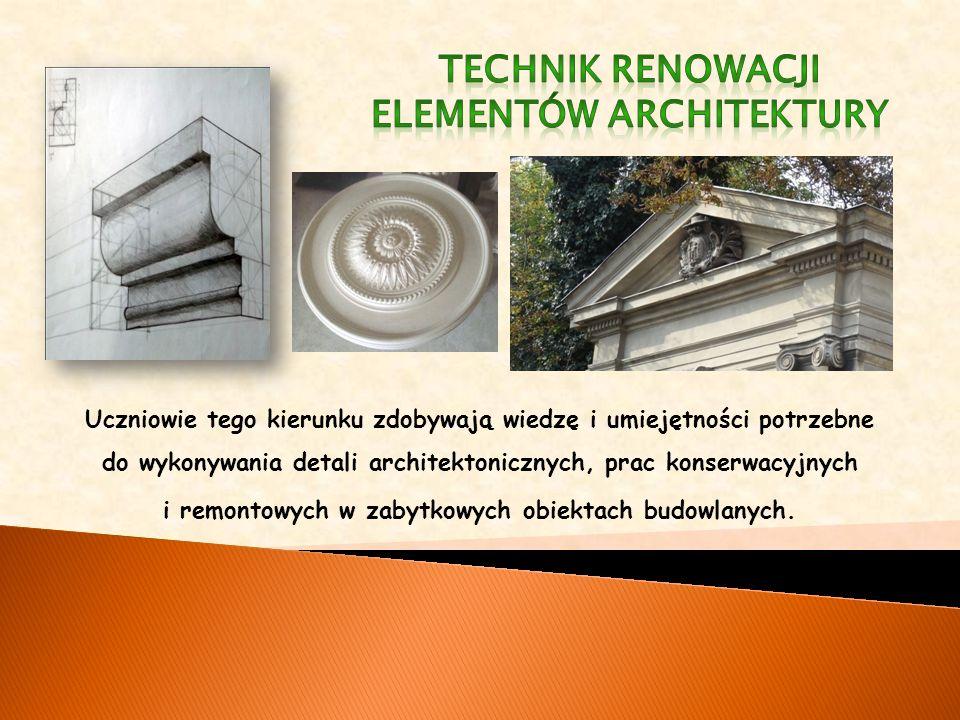 Uczniowie tego kierunku zdobywają wiedzę i umiejętności potrzebne do wykonywania detali architektonicznych, prac konserwacyjnych i remontowych w zabytkowych obiektach budowlanych.