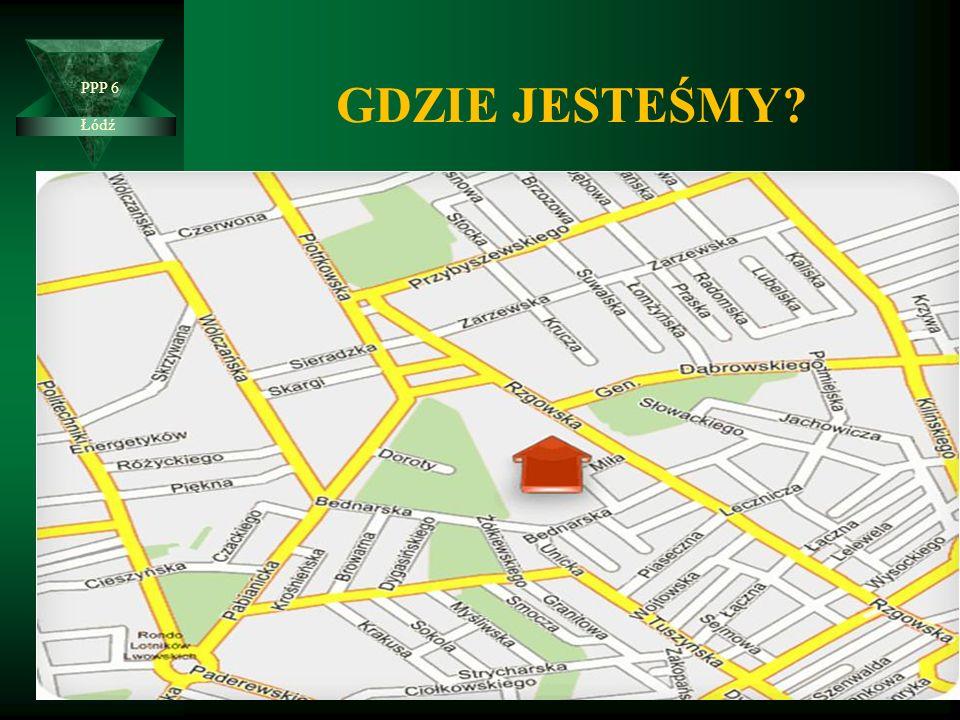 GDZIE JESTEŚMY Łódź PPP 6