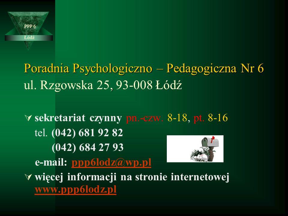 Poradnia Psychologiczno – Pedagogiczna Nr 6, ul.