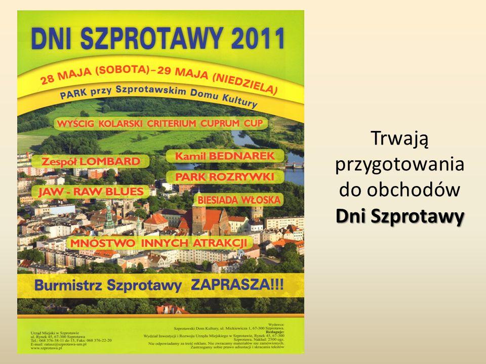 Dni Szprotawy Trwają przygotowania do obchodów Dni Szprotawy