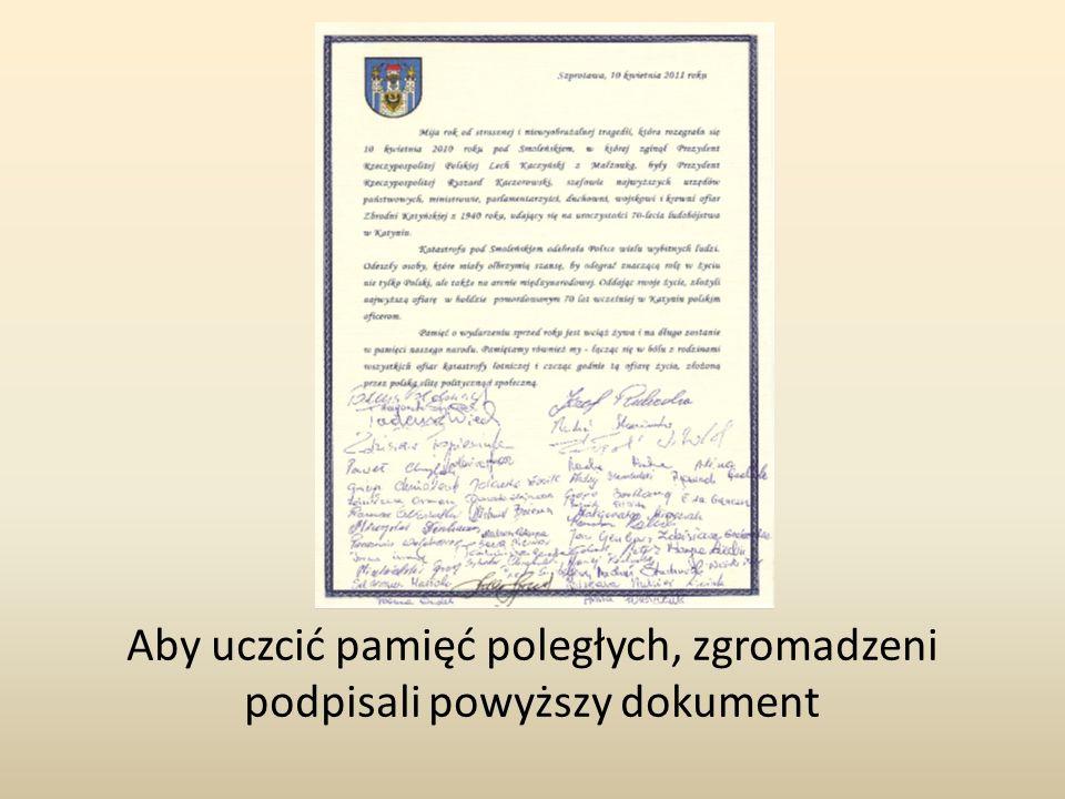 Aby uczcić pamięć poległych, zgromadzeni podpisali powyższy dokument