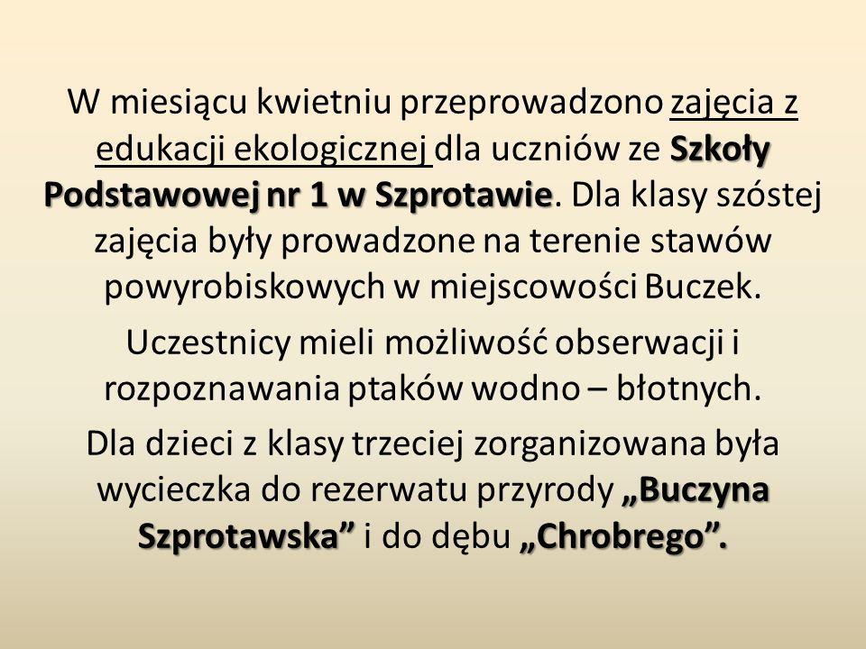 Szkoły Podstawowej nr 1 w Szprotawie W miesiącu kwietniu przeprowadzono zajęcia z edukacji ekologicznej dla uczniów ze Szkoły Podstawowej nr 1 w Szpro