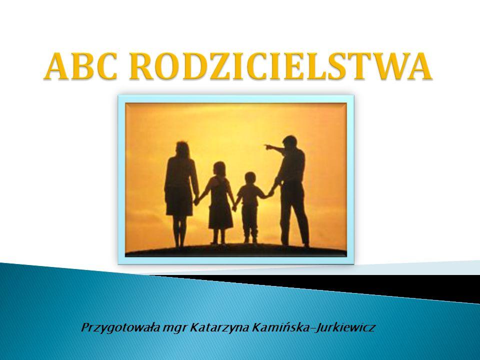 Przygotowała mgr Katarzyna Kamińska-Jurkiewicz