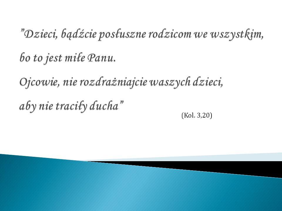(Kol. 3,20)