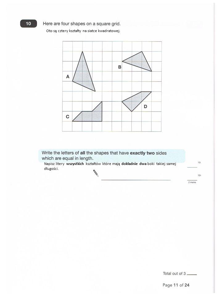 Oto są cztery kształty na siatce kwadratowej.