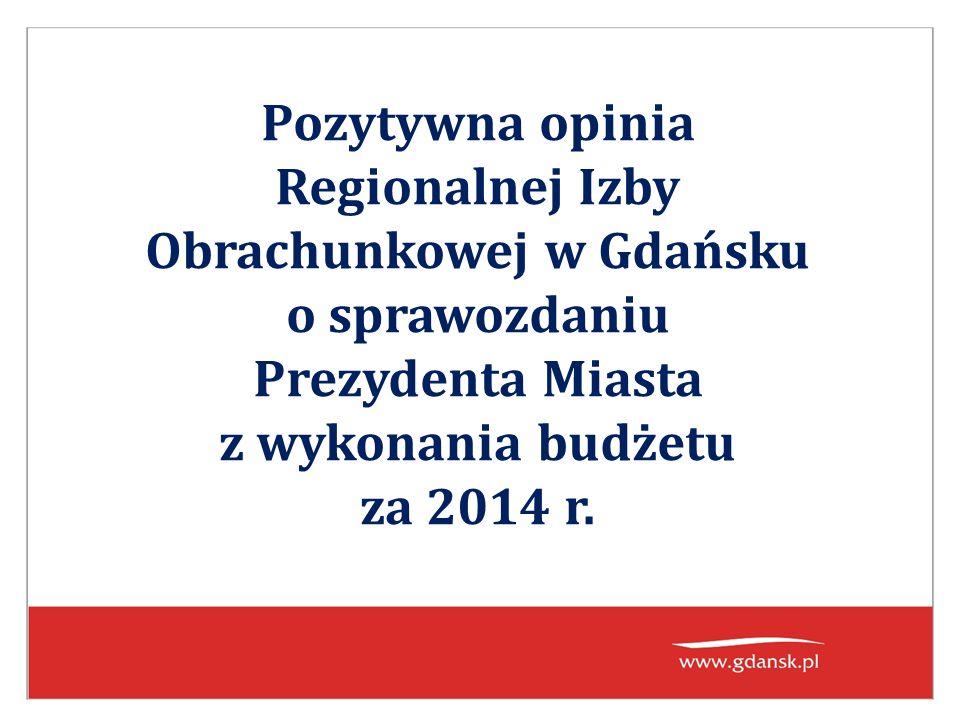 Pozytywna opinia Regionalnej Izby Obrachunkowej w Gdańsku o sprawozdaniu Prezydenta Miasta z wykonania budżetu za 2014 r.