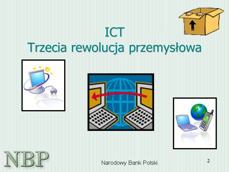 2 ICT Trzecia rewolucja przemysłowa