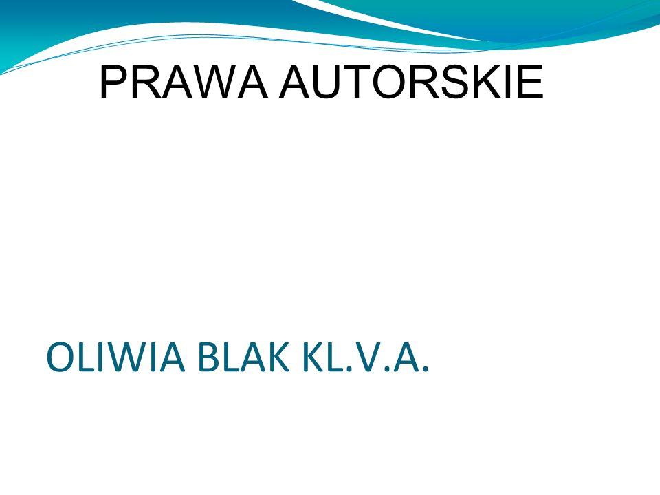 PRAWA AUTORSKIE OLIWIA BLAK KL.V.A.