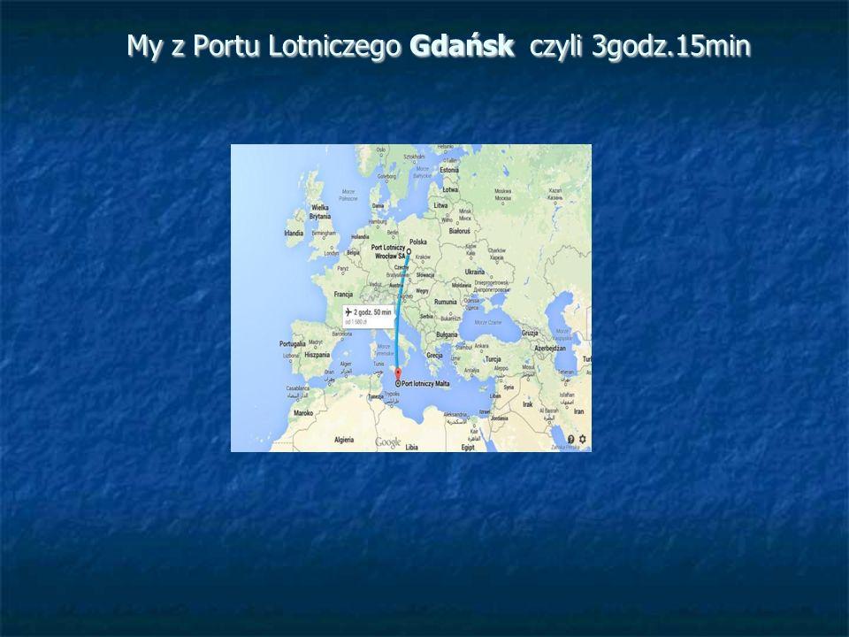 My z Portu Lotniczego Gdańsk czyli 3godz.15min