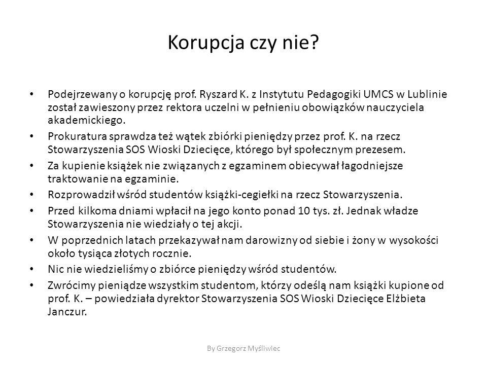 Korupcja czy nie.Podejrzewany o korupcję prof. Ryszard K.