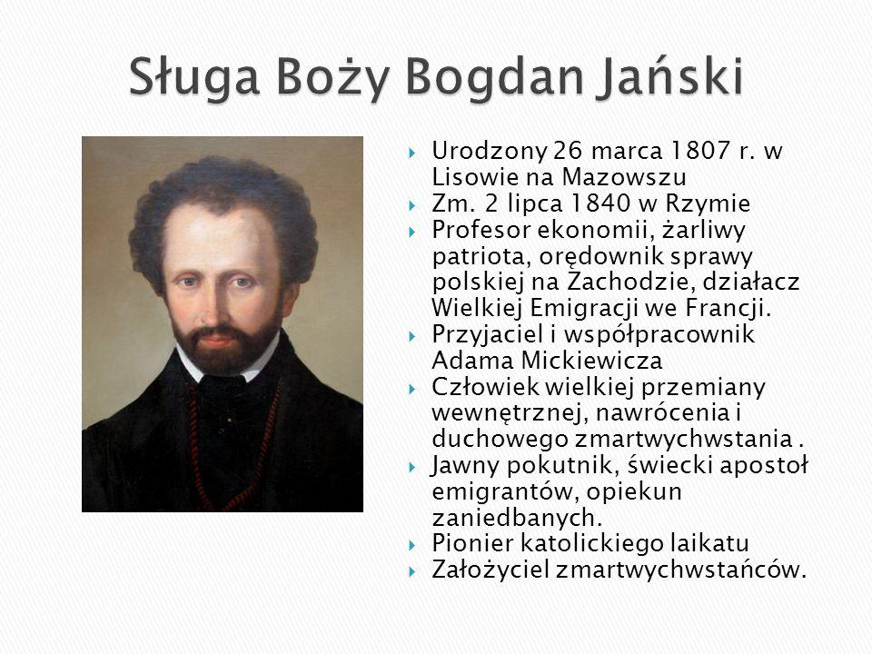  Urodzony 26 marca 1807 r. w Lisowie na Mazowszu  Zm. 2 lipca 1840 w Rzymie  Profesor ekonomii, żarliwy patriota, orędownik sprawy polskiej na Zach