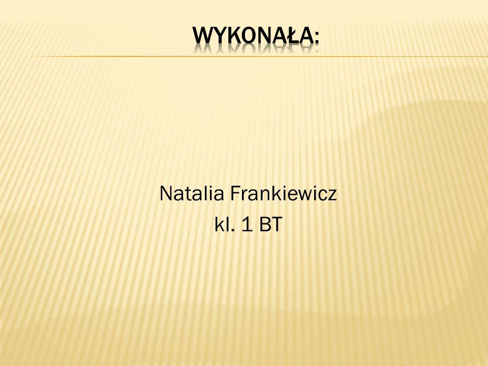 Natalia Frankiewicz kl. 1 BT