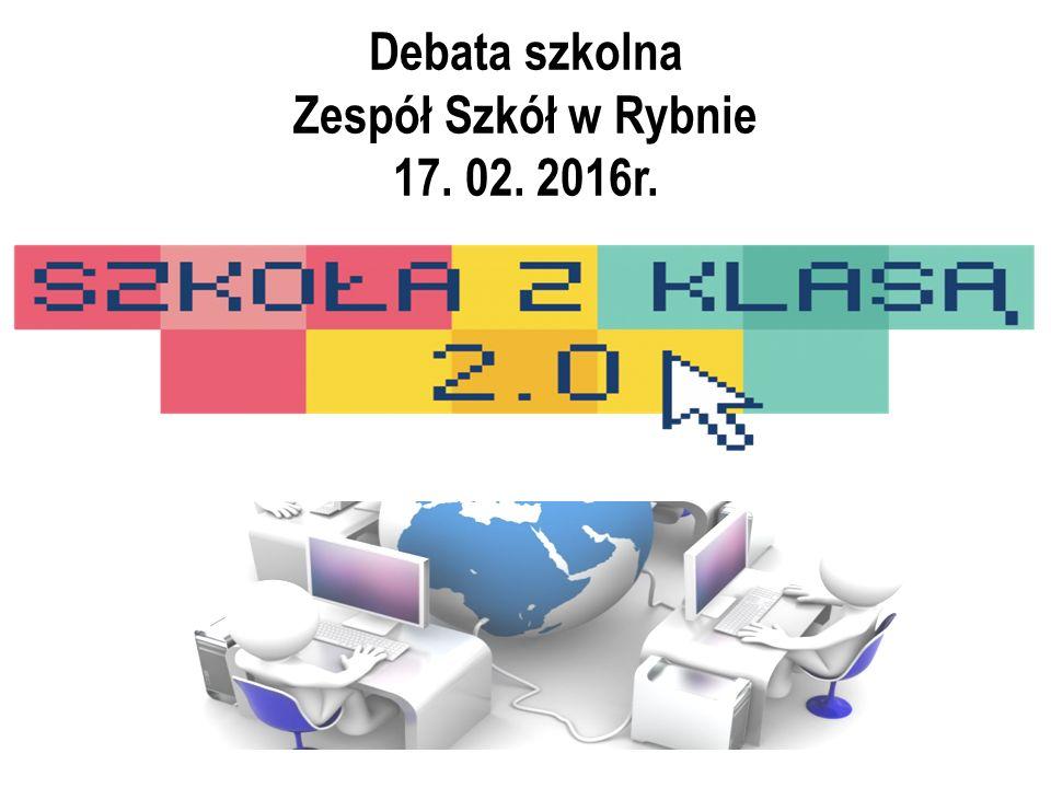 Debata szkolna Zespół Szkół w Rybnie 17. 02. 2016r.