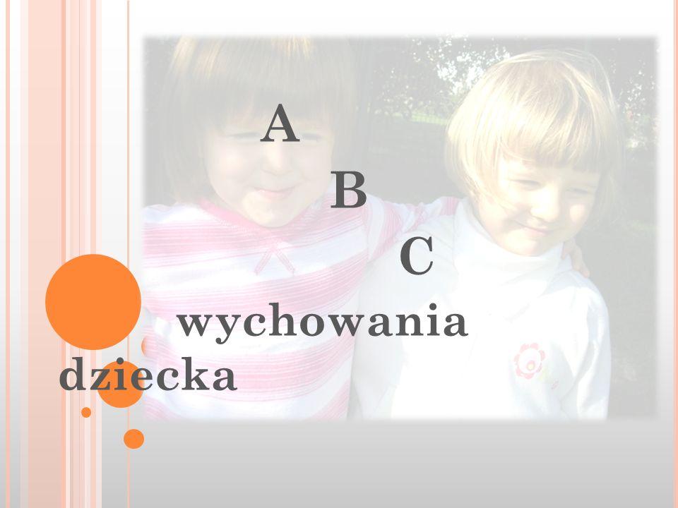 A B C wychowania dziecka
