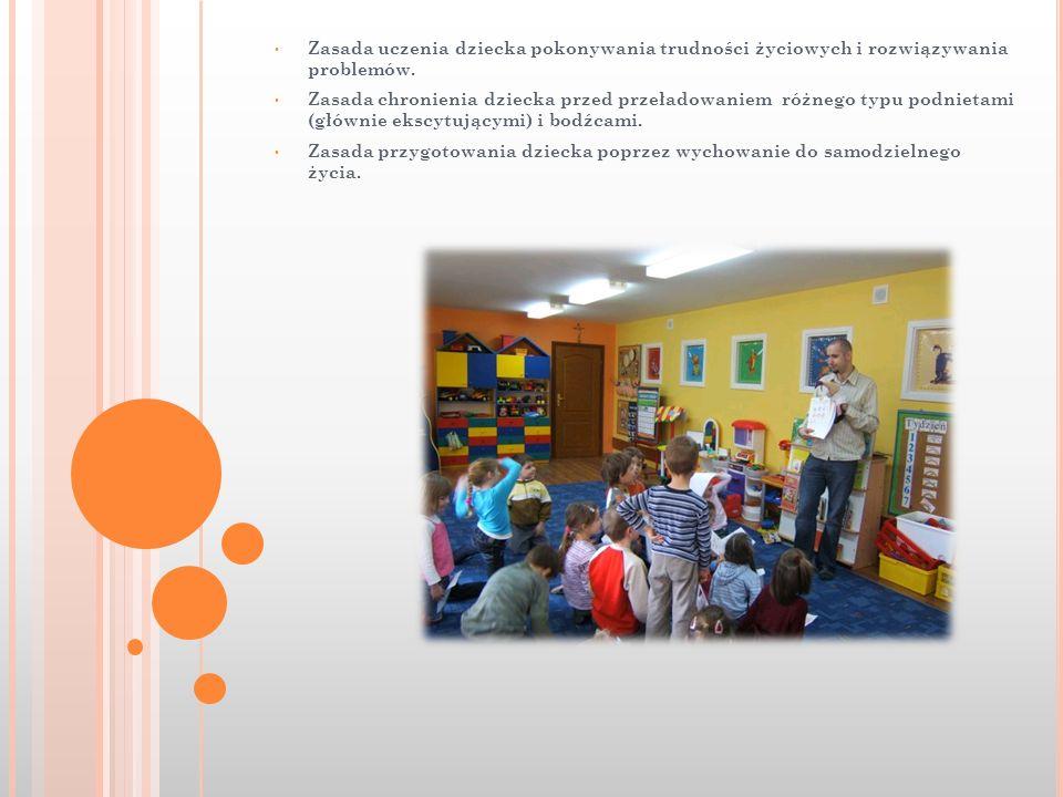 Zasada uczenia dziecka pokonywania trudności życiowych i rozwiązywania problemów. Zasada chronienia dziecka przed przeładowaniem różnego typu podnieta