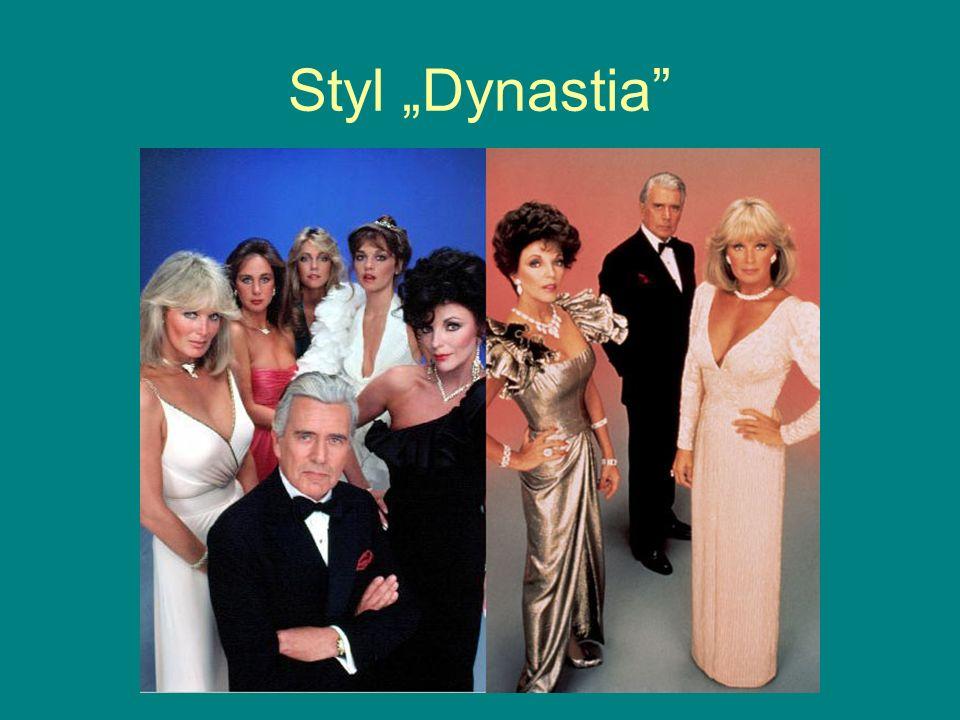 """Styl """"Dynastia"""""""