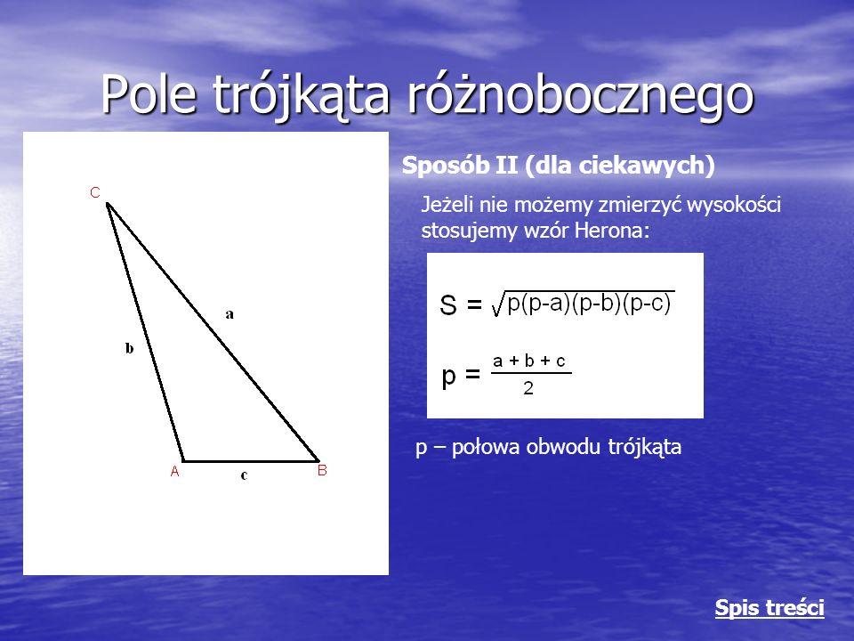 Obwód i pole prostokąta Obwód: U = a + b + c + d a = c b = d U = 2a + 2b U = 2 ∙ 24 + 2 ∙ 6 U = 60 Pole: S = a ∙ b S = 24 ∙ 6 S = 144 Spis treści