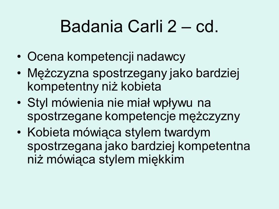 Badania Carli 2 – cd.