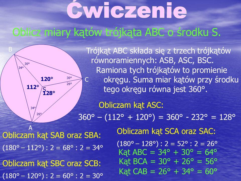 Oblicz miary kątów trójkąta ABC o środku S.