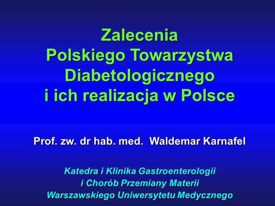 Prof. zw. dr hab. med.Waldemar Karnafel Prof. zw.
