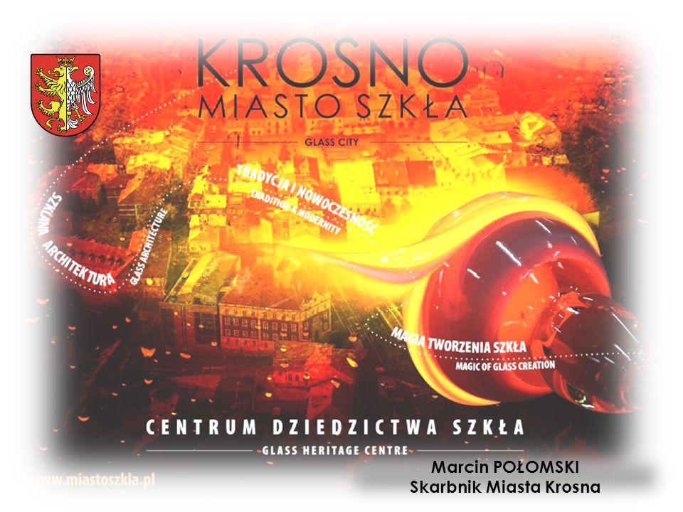 Marcin POŁOMSKI Skarbnik Miasta Krosna