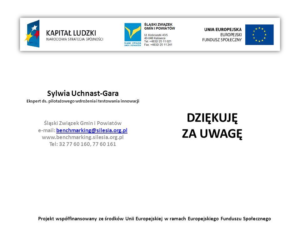 Sylwia Uchnast-Gara Ekspert ds. pilotażowego wdrożenia i testowania innowacji Śląski Związek Gmin i Powiatów e-mail: benchmarking@silesia.org.plbenchm
