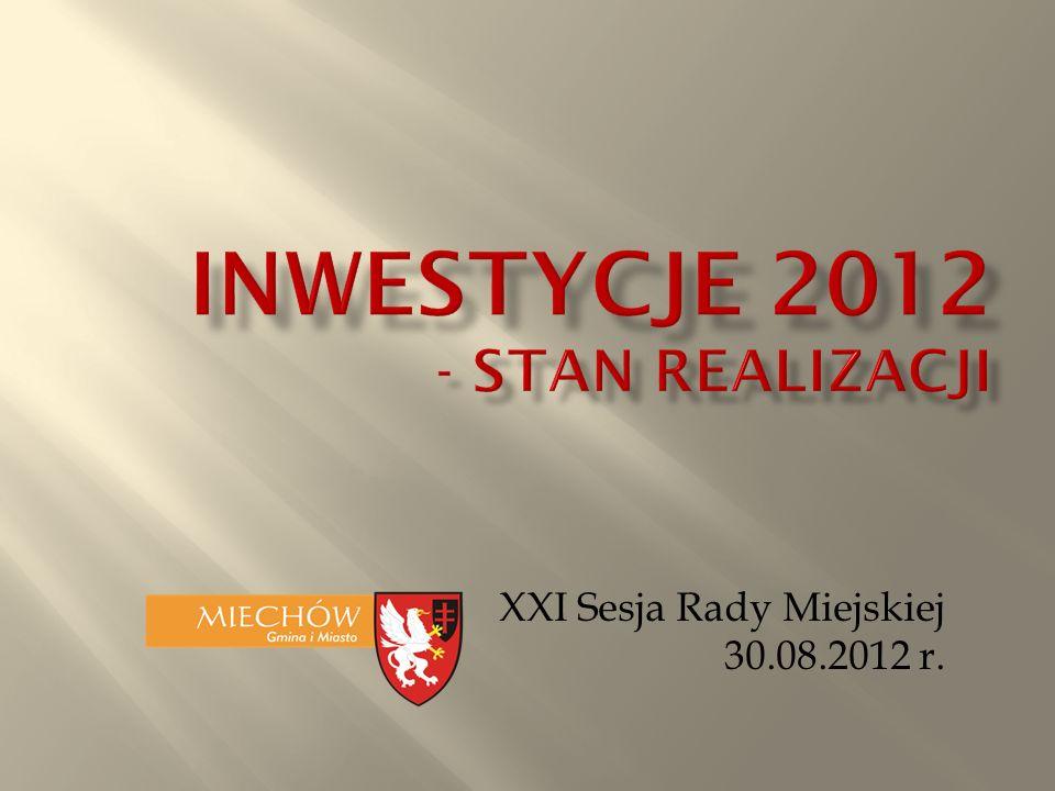 XXI Sesja Rady Miejskiej 30.08.2012 r.