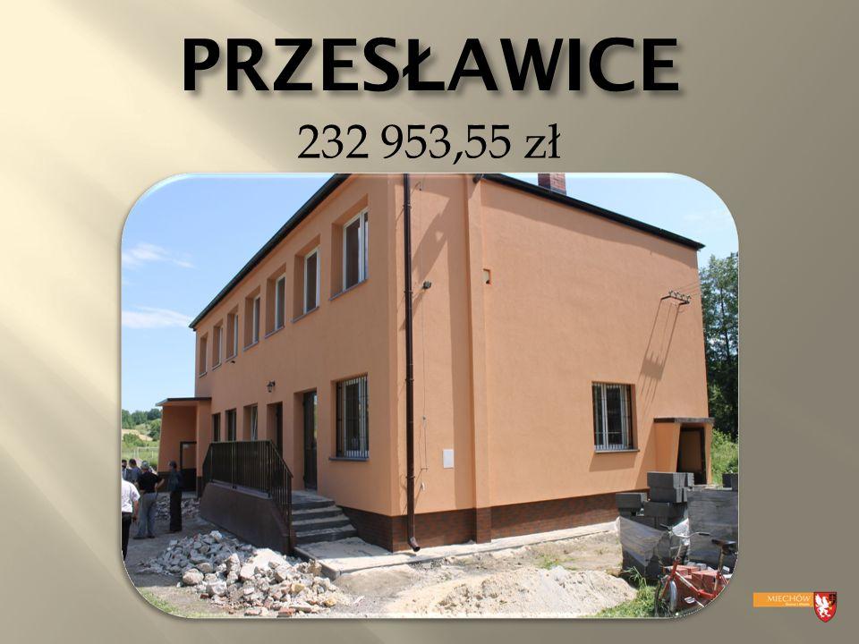 PRZES Ł AWICE 232 953,55 zł