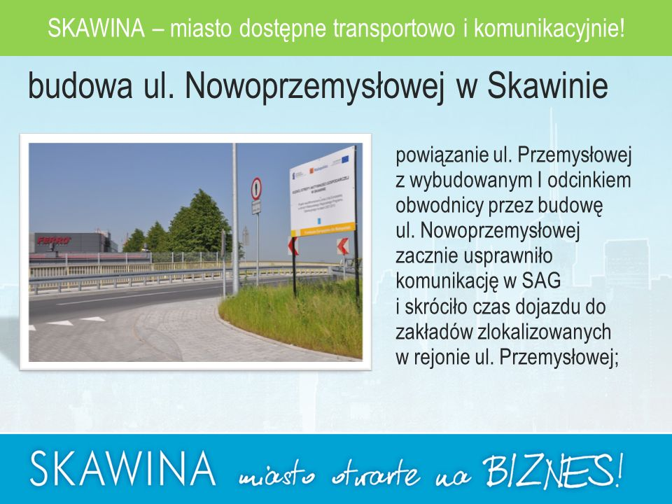 budowa ul. Nowoprzemysłowej w Skawinie powiązanie ul.