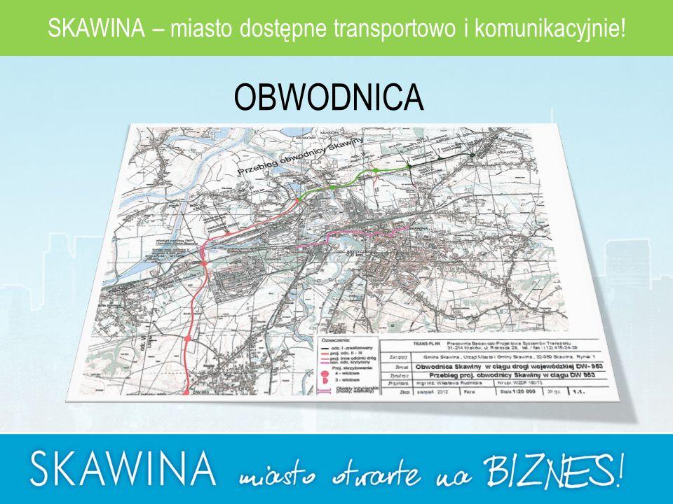 SKAWINA – miasto dostępne transportowo i komunikacyjnie! OBWODNICA